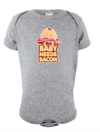 Baby Needs Bacon Infant Onesie - Super Soft Cotton Bodysuit (Heather)