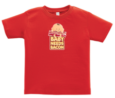 Baby Needs Bacon Toddler Tee Shirt - Cotton Jersey T-Shirt (Red)