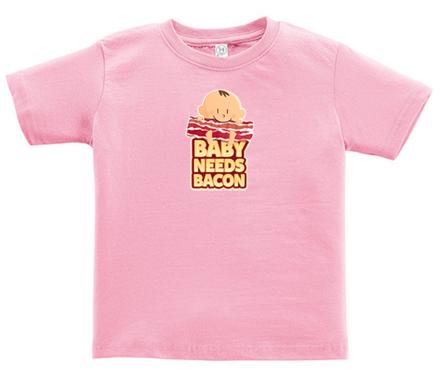 Baby Needs Bacon Toddler Tee Shirt - Cotton Jersey T-Shirt (Pink)