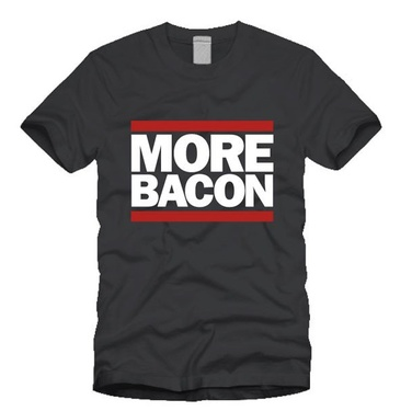 More Bacon Tee Shirt - Unisex Adult T-Shirt (Dark Gray)