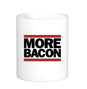 More Bacon Coffee Mug -  Classic White Coffee Tea Cup