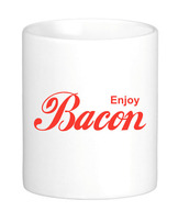 Enjoy Bacon Coffee Mug - Classic White Coffee Tea Cup