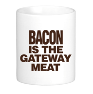 Bacon is the Gateway Meat Coffee Mug - Classic White Coffee Tea Cup