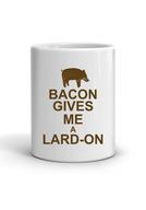 Bacon Gives Me a Lard-On Coffee Mug - Classic White Coffee Tea Cup