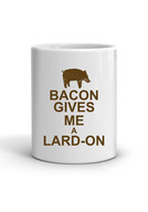 Bacon Gives Me a Lard-On Coffee Mug - Classic White Coffee Tea Cup