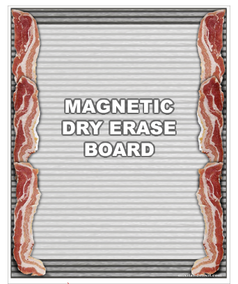 Bacon dry erase board magnet words