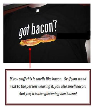 Got Bacon Scented T-shirt - Black Tee Shirt Bacon Scent (Adult Medium)