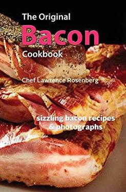 The Original Bacon Cookbook - Sizzling Bacon Recipes & Photos