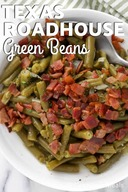 Texas Roadhouse Bacon Green Beans!