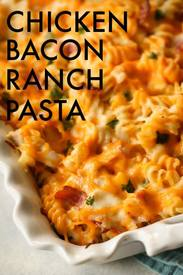 Chicken Bacon Ranch Pasta!
