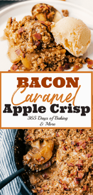 Bacon Caramel Apple Crisp!