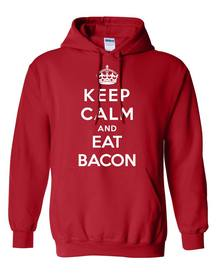 Keep Calm & Eat Bacon! Word To Live By!