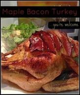 Maple Bacon Turkey!