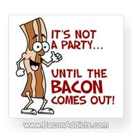 Bring Out The Bacon! Yup, Bacon Really Knows How To Party!!