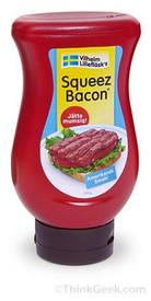 Squeeze Bacon!