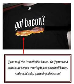 Bacon Scented T-shirt!