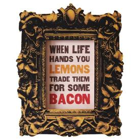 Bacon Makes Everything Better!