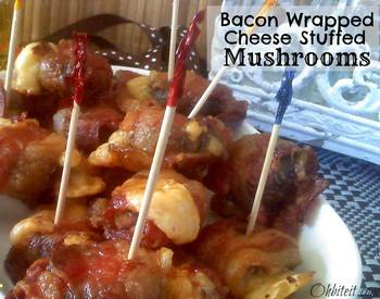 Bacon Wrapped Mozzarella Stuffed Mushrooms!