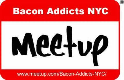 Calling All Nyc Bacon Addicts!