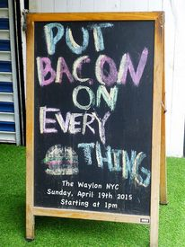 Bacon On Everything!