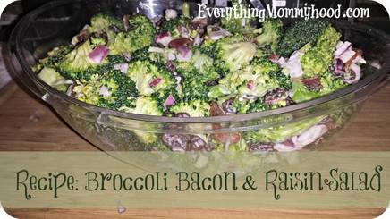 Bacon Raisin Broccoli Salad!