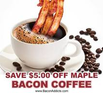 Save $5.00 Off Maple Bacon Coffee!