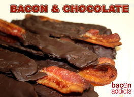 Bacon & Chocolate!