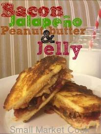 Bacon JalapeÑo Pb&j!