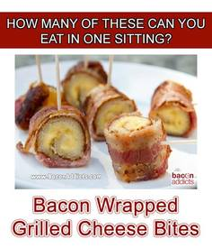 Bacon Wrapped Grilled Cheese Bites!