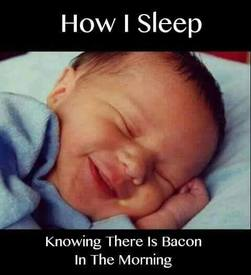 Mmmm Bacon!