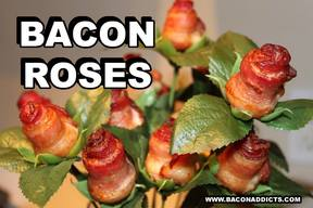 Bacon Roses For Father's Day!