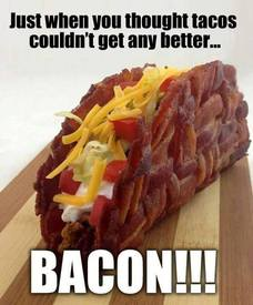 Bacon Taco Encore!