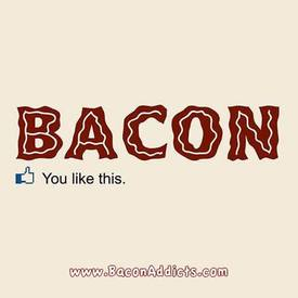 Click Like For Bacon!