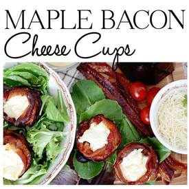 Maple Bacon Cheese Cups!