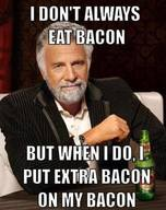 Eat Bacon Everyday?