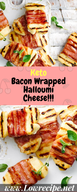 Bacon Wrapped Halloumi Cheese!