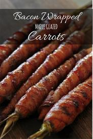 Bacon Wrapped Maple Glazed Carrots!