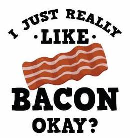 I Like Bacon!