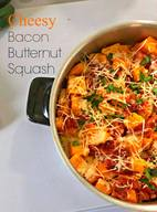 Cheesy Bacon Butternut Squash!