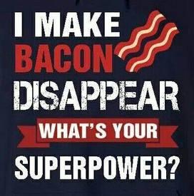 Bacon Man!