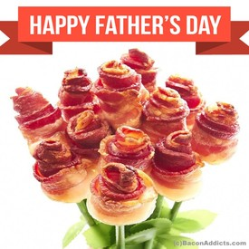 Bacon Roses For Dad!