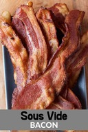 Sous Vide Bacon?