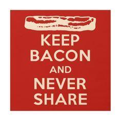 Keep Bacon!