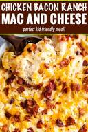 Chicken Bacon Ranch Mac & Cheese!