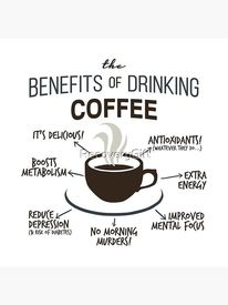 Benefits Of Coffee!
