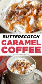 Butterscotch Caramel Coffee!