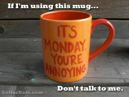 Monday Mourning!