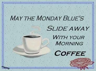 Monday Blues!