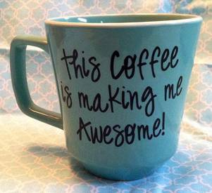Coffee Makes Me Awesome! What Does Coffee Do For You?