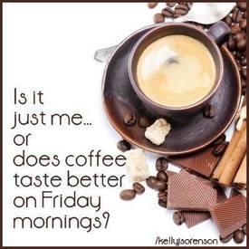 Love My Morning Coffee!